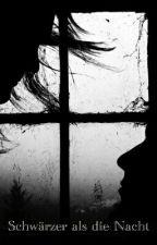 Schwärzer als die Nacht by Linchen98