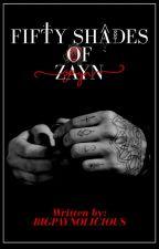 Fifty Shades of Zayn(Unedited)  by bigpaynolicious
