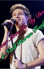 Your Love Is My Drug ( A Niall Horan fanfic) by nialls_whore_xx