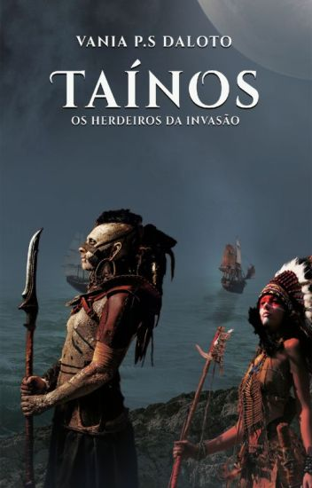 Taínos: os herdeiros da invasão (em Hiato)