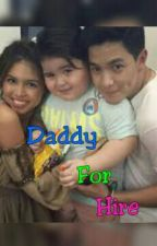 Daddy For Hire ( Aldub ) by KimShaeyhung100