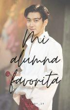 Mi alumna favorita (Adaptada) Siwon y Tu (17+) by Abi_Hwa
