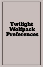Twilight Wolf Pack Preferences by DeansHunterPrincess