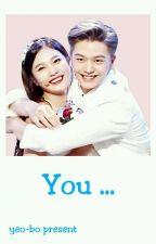 You... [Sungjoy] by PencintaBaejinAsUke
