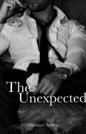 The Unexpected. (COMPLETED) by _too_much