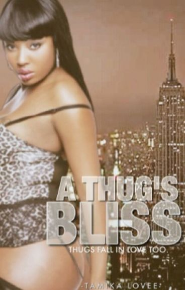 A Thug's Bliss