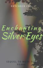 Enchanting Silver Eyes ( Slowly coming along ) by hccomley