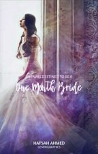 The One Month Bride  by Gemie_Gem