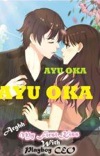 My First Kiss With Playboy CEO by ayu_oka