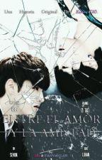 Entre el Amor y la Amistad (Taoris/Hunhan) 2da Temporada by Kami-Exo