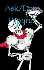 Ask/Dare Papyrus - Undertale by LemonCut