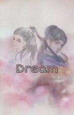 DREAM by Xsuhanxun