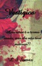 Vestígios by LsSoares
