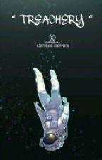 TREACHERY [EXO FANFICTION] | ✔ ( REVISI ) by chocorinn
