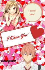 I Dare You! (Free! Fanfiction!!!)  by DancingLeaf16