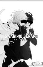 Owari No Seraphー by nyaikari