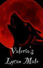 Valeria's Lycan mate by Vladimira121