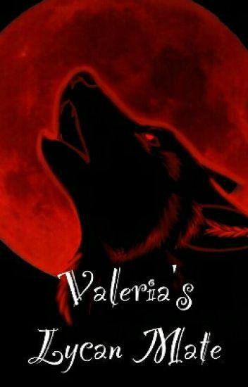Valeria's Lycan mate