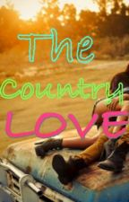 The Country Love by EngelAutumn