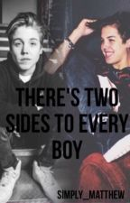 There's two sides to every boy (COMPLETED) by Simply_Matthew