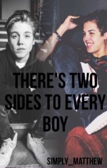 There's two sides to every boy (COMPLETED)