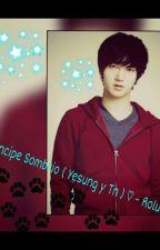Mi Principe Sombrio ( Yesung y Tn ) ♥ by Rolucy88