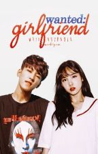 Wanted: Girlfriend || Revising by chamkyung