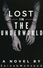 Lost in the underworld by ZeinabMohsen0