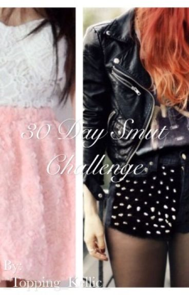 30 Day Smut Challenge ~Kellic~ ~Pastel Version ~