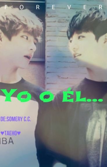 Yo ó El(Jungkook-Taehyung)