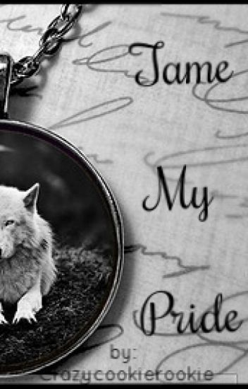 Tame My Pride (BoyxBoy)