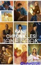 Kane Chronicles Joke Book by SaRaH251280