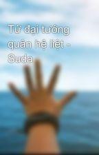 Tứ đại tướng quân hệ liệt - Suda by Minhhuong_23