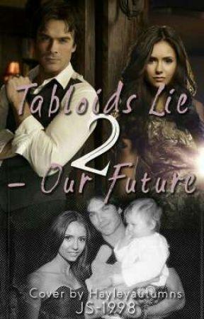 Our Future (Tabloids Lie-2) by JS-1998