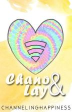 Chano and Lay (EPISTOLARY) by ChannelingHappiness