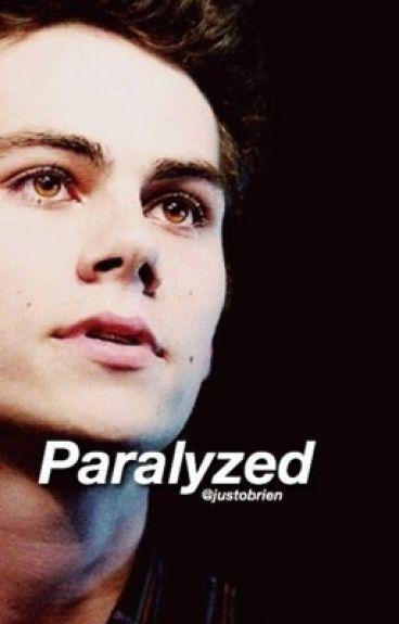 Paralyzed - Dylan O'Brien