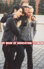 My Book of Dedication to Muse by newt16