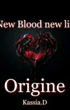 "New Blood new Life  "" Origines "" (Nouveau Sang Nouvelle Vie ) by kasarriana"