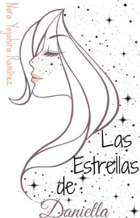 Las Estrellas de Daniella by NoraYajahira