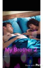 My Brother 2 by MissesDornan