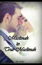 Muslimah to true Muslimah [On Hold]  by 0005alice