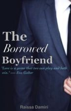 The Borrowed Boyfriend by raissadamiri