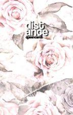 Distance || Bryles by queencandi