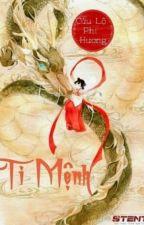 TI MỆNH ( Full ) - Cửu Lộ Phi Hương by thuymithienthao