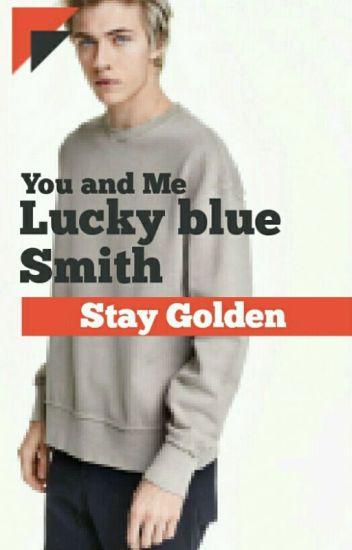 // Lucky Blue Smith//; Toi et Moi( En Correction )
