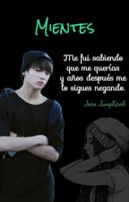 Mientes (Jungkook [BTS]) by Kailys88