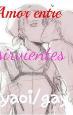 Amor entre sirvientes (Ereri) by -Takara-