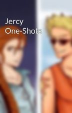 Jercy One-Shots by ApollosHeir