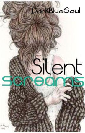 Silent Screams by DarkBlueSoul