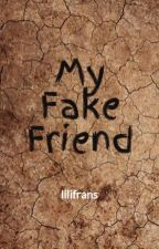 My Fake or Real Friend!? by lilifrans